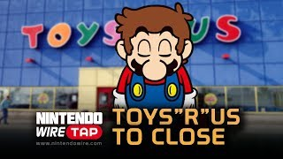 """Toys""""R""""Us Plans to Close all Locations in the US 