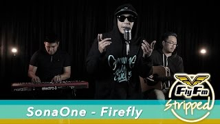 SonaOne – Growing Up Sucks + Firefly #FlyFmStripped