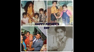 FATHER'S DAY SPECIAL| My childhood Pictures