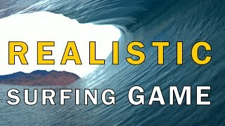 Virtual Surfing Gameplay Teaser (New Surfing Game Coming 2017)