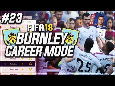 KING DEAN MARNEY STEPS UP! #23 - FIFA 18 BURNLEY CAREER MODE S2