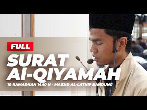 EMOTIONAL RECITATION SURAH AL-QIYAMAH FULL  سورة القيامة  - MUZAMMIL HASBALLAH