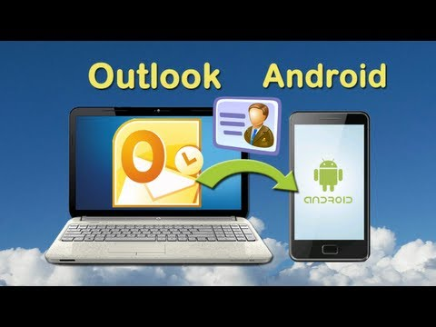 Sync Outlook Contacts: How To Sync Contacts From Outlook To Android By MobileGo For Android