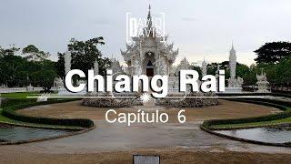 UN DÍA EN CHIANG RAI | CAPÍTULO #6 | TAILANDIA | DAVID DAVIS