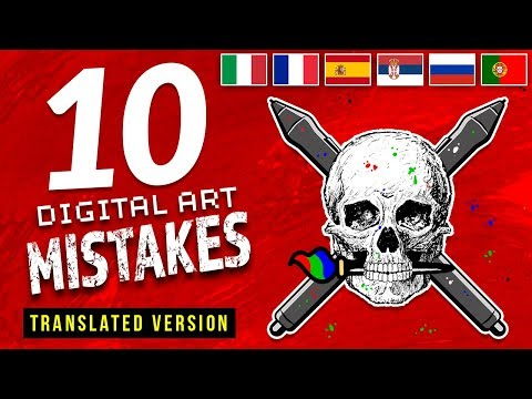 10 Digital Art MISTAKES! (Subtitles in French, Italian, Port