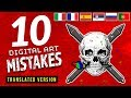 10 Digital Art Mistakes - [TRANSLATED] (French, Italian, Portuguese, Russian, Serbian & Spanish)