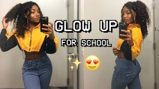 How to GLOW UP for School!!✨Back to school 2018