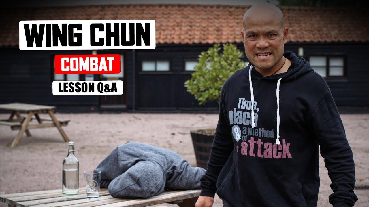 Wing Chun Combat Training Lesson Q&A ✅