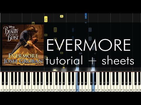Beauty and the Beast - Evermore - Piano Tutorial - Josh Groban + Sheets
