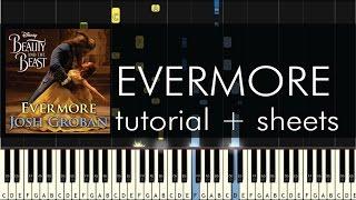 Video Beauty and the Beast - Evermore - Piano Tutorial - Josh Groban + Sheets download MP3, 3GP, MP4, WEBM, AVI, FLV Juni 2018