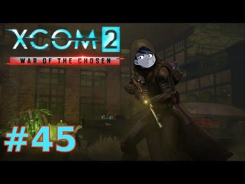 XCOM 2 War of the Chosen | Part 45 | They...