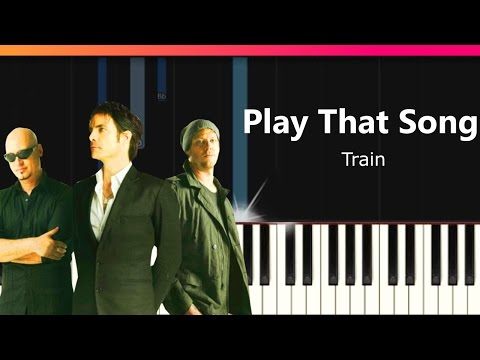 Train - Play That Song Piano Tutorial - Chords - How To Play - Cover