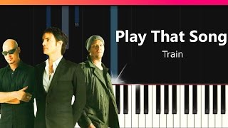 "Train - ""Play That Song"" Piano Tutorial - Chords - How To Play - Cover"