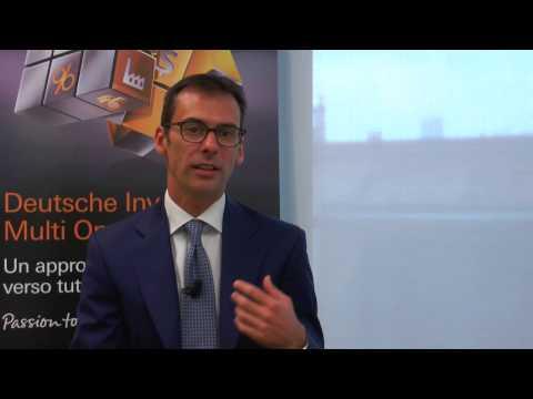 Promotori finanziari: i fondi multi asset, l'analisi Deutsche AWM, parla Mottarelli