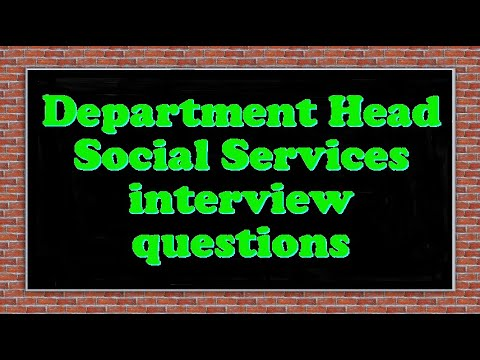 Department Head Social Services interview questions