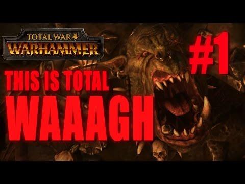 THIS IS TOTAL WAAAGH - GRIMGOR IRONHIDE - Total War: Warhammer #1