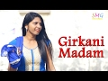 Girkani Madam #New Haryanvi Hit Song 2017 #Pankaj Sharma #Smg Records