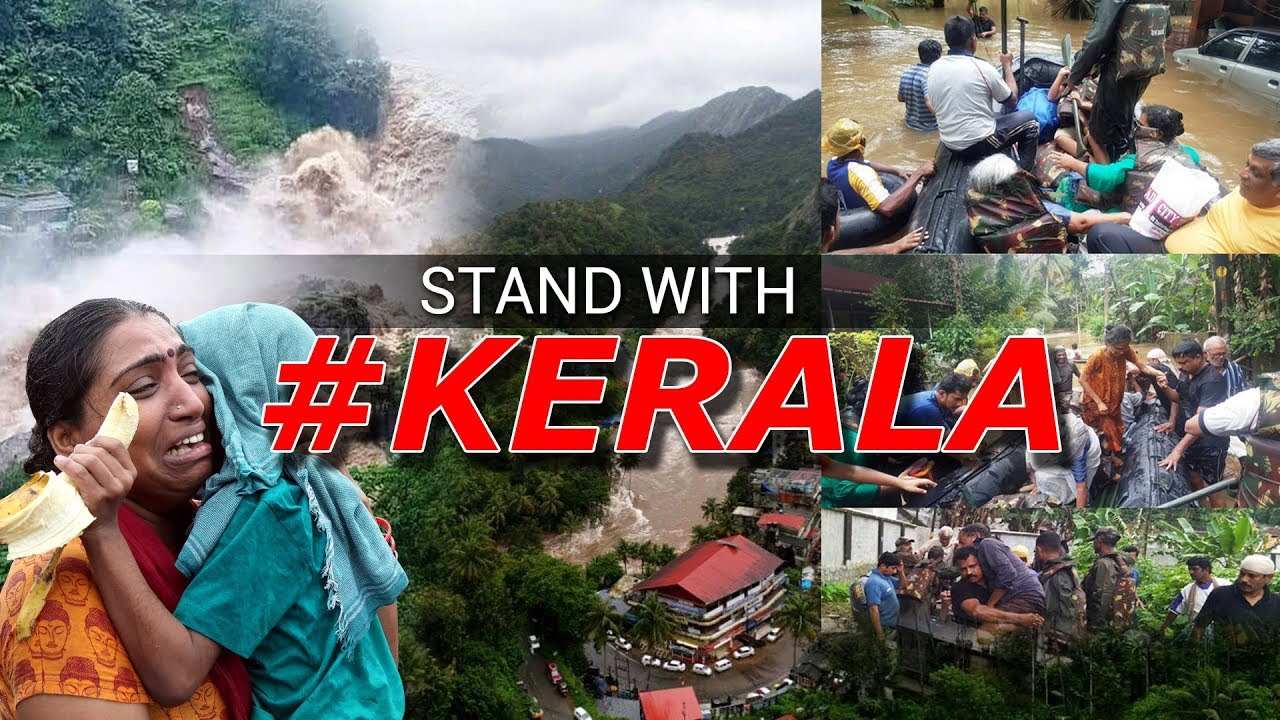 Kerala Floods | Save Kerala | Kerala Needs Your Help