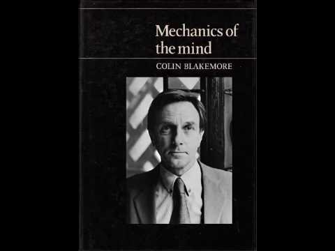 "Colin Blakemore: Mechanics of the Mind - Lecture 6: ""Madness and Morality"""