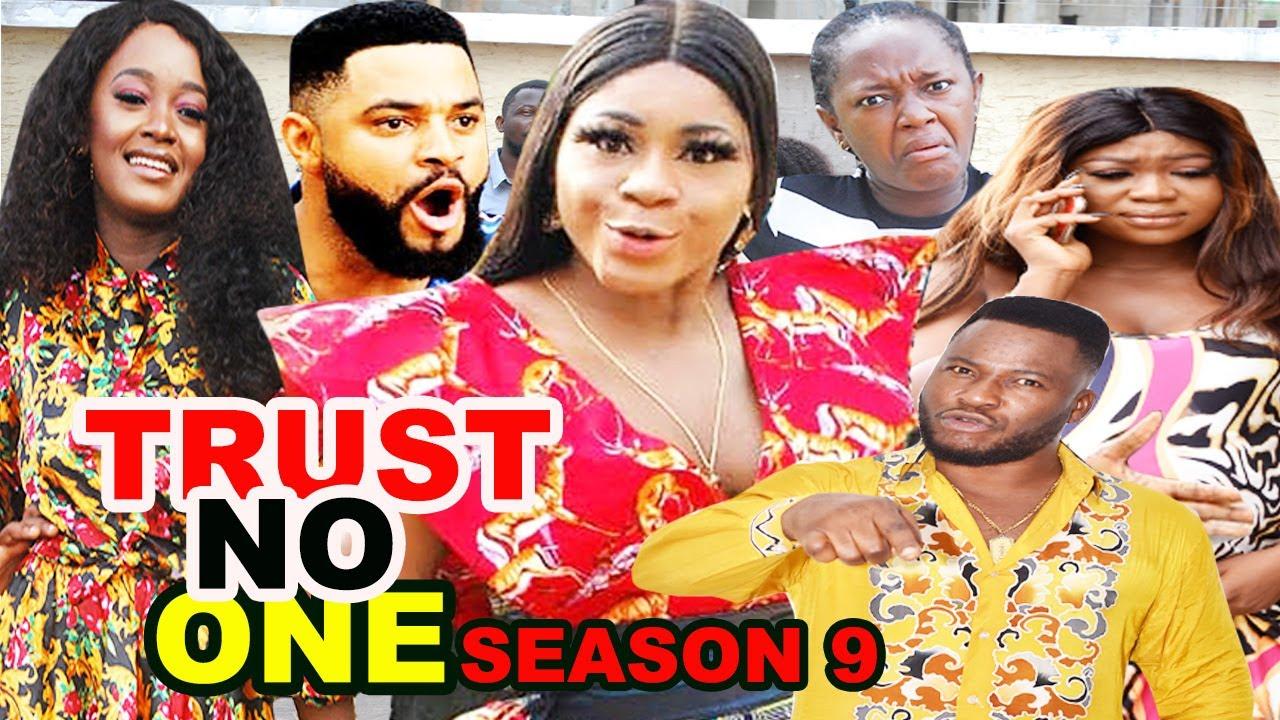 Download TRUST NO ONE SEASON 9 (Trending New Movie Full HD) Destiny Etico 2021 Latest Nigerian New Movie