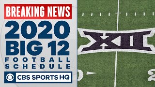 Big 12 football schedule 2020: Teams to play 10 games, plus 1 nonconference opponent | CBS Sports HQ
