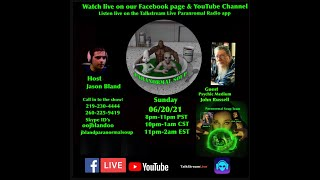 Paranormal Soup Ep 273 guest Psychic Medium John Russell