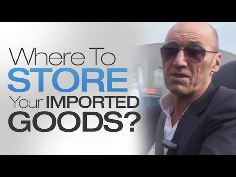 Where To Store Your Imported Products