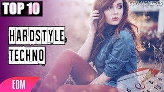 Top 10 - Mejores Canciones - Hardstyle  (2017)