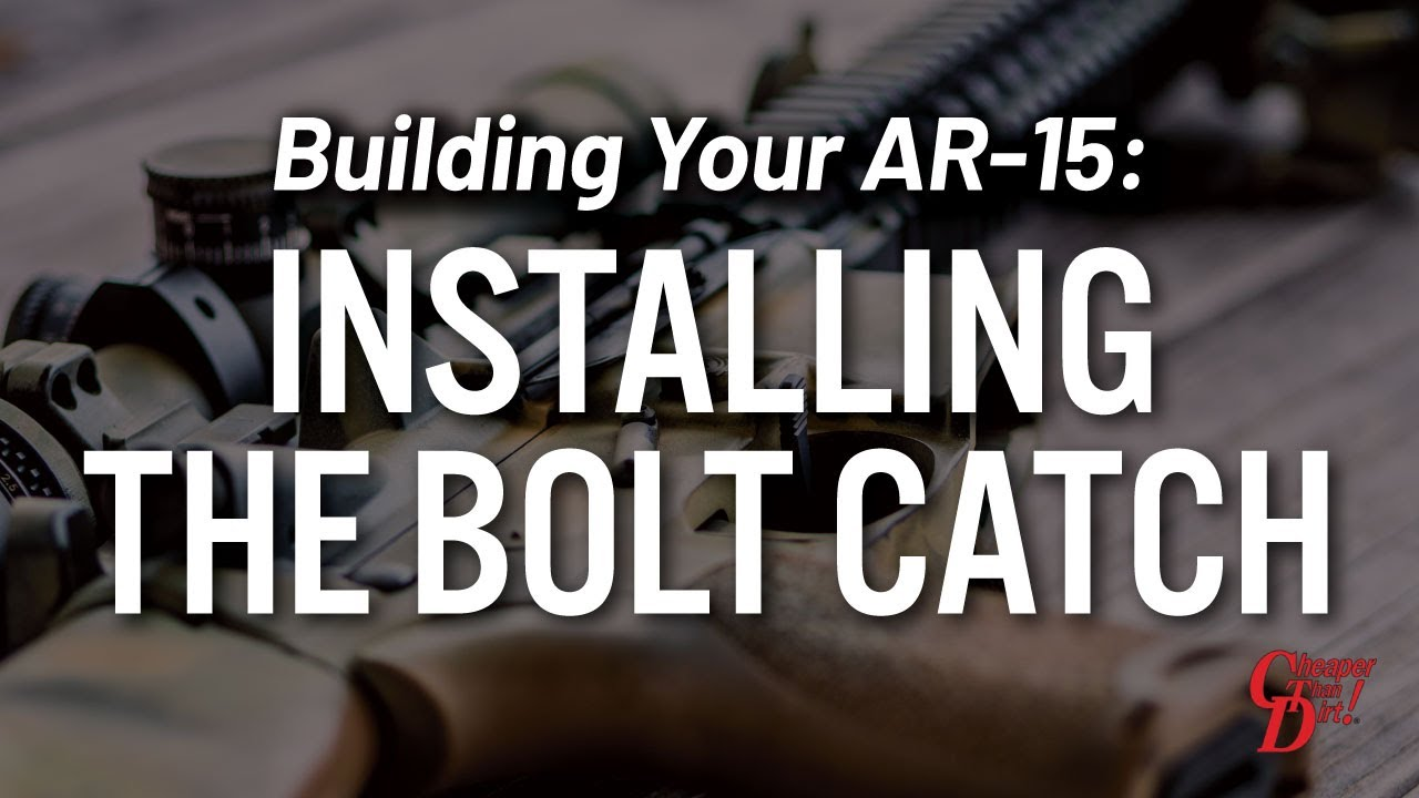 Building Your Ar 15 Installing The Bolt Catch Youtube
