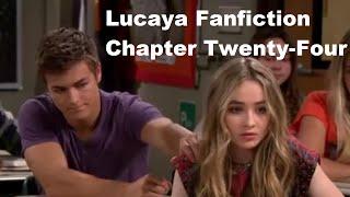 Girl Meets World:  Lucaya (Fanfiction - Chapter Twenty-Four)