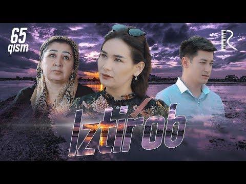 Iztirob (o'zbek Serial) | Изтироб (узбек сериал) 65-qism