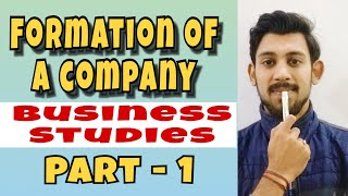 Formation of a company | business studies | class - 11