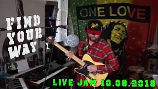 Find Your Way #1: new original reggae song live