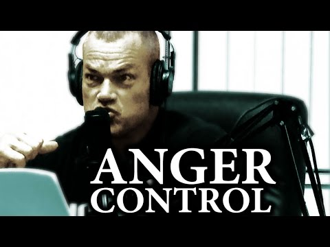 How to Always Be in Control of Your Anger Jocko Willink