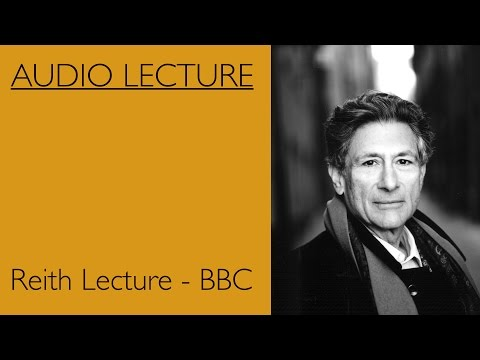 Edward Said Reith Audio Recording