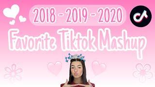 Favorite Tiktok Mashup💙✨2018  - 2019 - 2020🦋🐬
