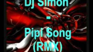 Dj Simon Pipi Song RMX