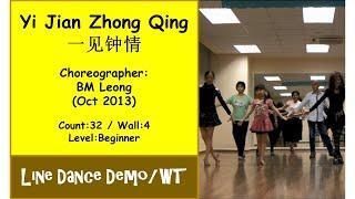 Video (Line Dance) Yi Jian Zhong Qing 一见钟情 {Dance & Walk Thru} - BM Leong download MP3, 3GP, MP4, WEBM, AVI, FLV Agustus 2017