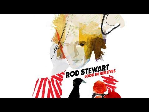 Rod Stewart – Look In Her Eyes
