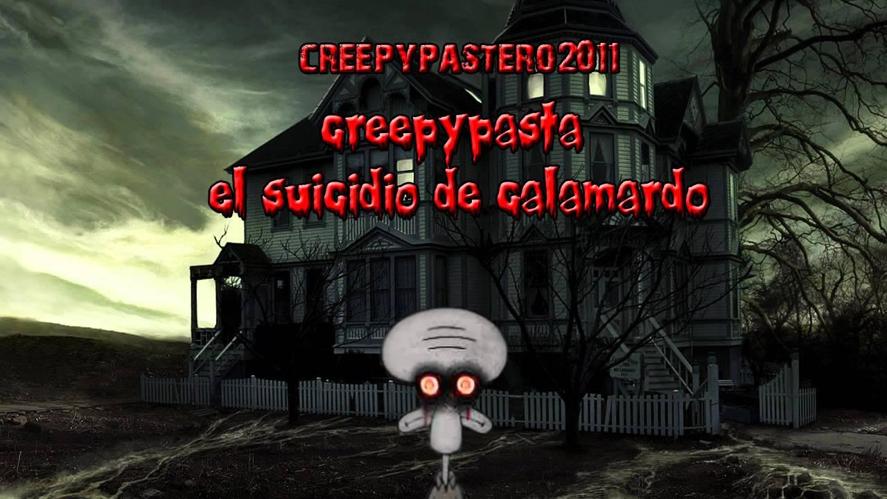 creepypasta 1 el suicidio de calamardo - YouTube