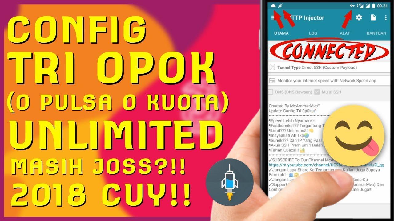 Mantap!!! Config TRI Nol Rupiah / OPOK UNLIMITED Masih Joos?!! 2018 CUY  [Http Injektor]