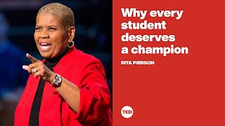 Why every student deserves a champion | Rita Pierson