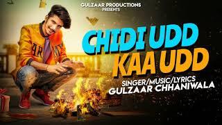 CHIDIUDD KAA UDD ⏸GULZAAR CHHANIWALA ⏸ MUSIC PRESENT ⏸NEW 2018 RAP SONG FULL HD VIDEO