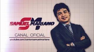 Samuel Mariano - Quem Me Vê Cantando - DVD Ao Vivo