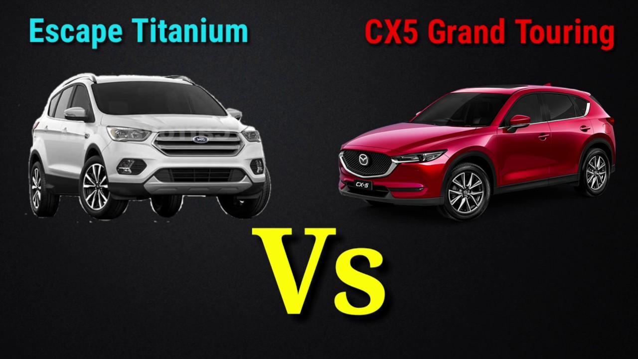 Ford Escape Titanium Vs Mazda Cx5 Grand Touring Comparativo