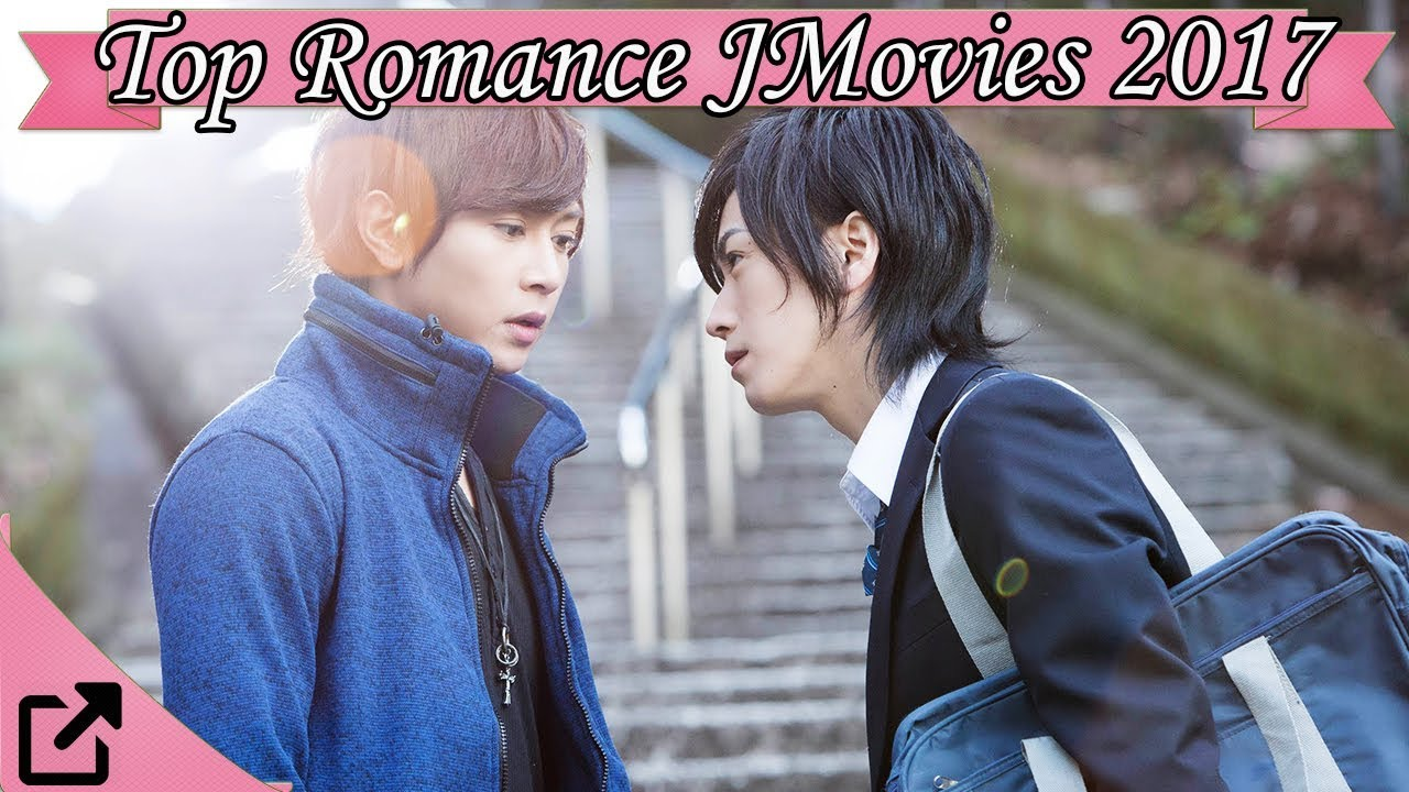 Top 10 Romance Japanese Movies 2017 All The Time - Youtube