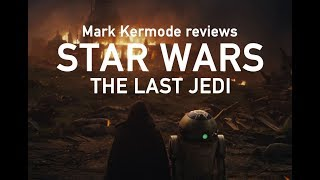 Star Wars: The Last Jedi reviewed by Mark Kermode