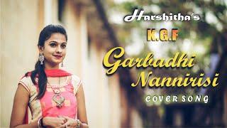 Garbadhi Cover by Harshitha | KGF | Kannada