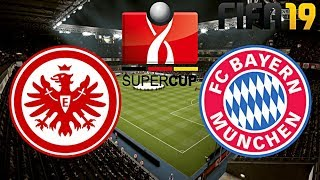 FIFA 19 | FC BAYERN MÜNCHEN vs. EINTRACHT FRANKFURT | DFL SUPERCUP ◄FCB #07►