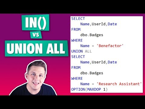 IN Vs Union All In SQL Server